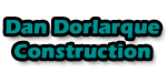 Dan Dorlarque Construction